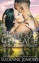 Bayou Cottage (Cypress Cove Book 1)