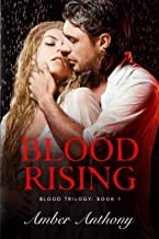 Blood Rising (Amber Anthony's Blood Series)