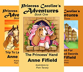 """""""Princess Caroline's Adventures."""" Book Collection For Ages 7 to 12"""