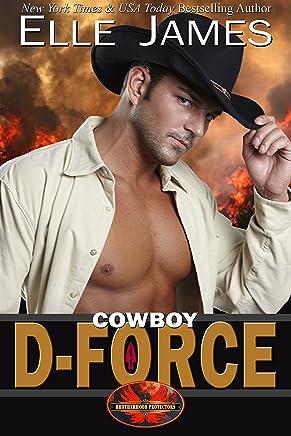 Cowboy D-Force (Brotherhood Protectors Book 4)