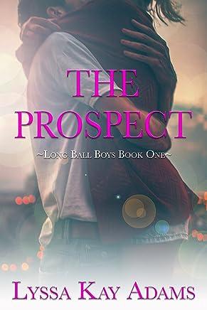 The Prospect: A Long Ball Boys Novella (English Edition)