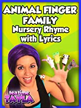 The Animal Finger Family - Nursery Rhyme with Lyrics on Tea Time with Tayla