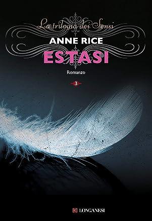 Estasi: La grande trilogia erotica vol. 3 (La Gaja scienza 1095)