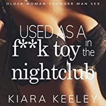 Used as a F--k Toy in the Nightclub: Older Woman Younger Man Sex