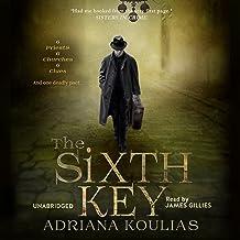 The Sixth Key: Rosicrucian Quartet, Book 3