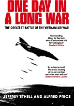 One Day in a Long War: The Greatest Battle of the Vietnam Air War