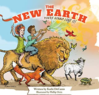 The New Earth: You're Gonna Love It