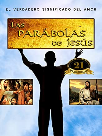 Las parábolas de Jesucristo