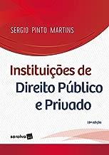 Instituições de direito público e privado - 18ª edição de 2018