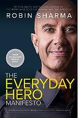 The Everyday Hero Manifesto Kindle Edition