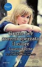 Grazie per avermi spezzato il cuore (Redemption Series Vol. 2) (Italian Edition)