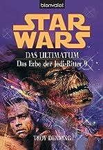 Star Wars^ Das Erbe der Jedi-Ritter 9: Das Ultimatum BD9 (German Edition)