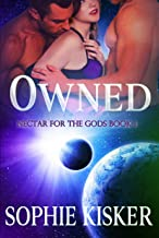 Owned: Nectar for the Gods Book 1