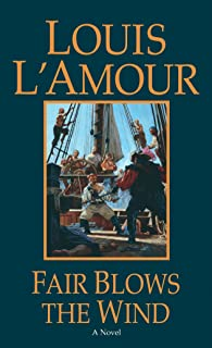Fair Blows The Wind: A Novel