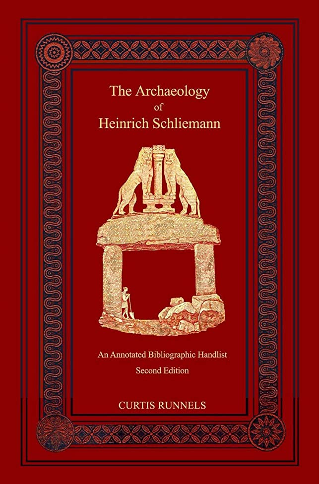 目立つ連想私たちThe Archaeology of Heinrich Schliemann (English Edition)