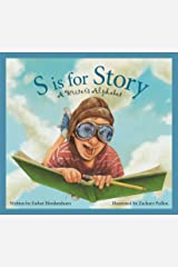 S is for Story: A Writer's Alphabet (Alphabet Books) Kindle Edition