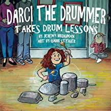 Darci the Drummer: Takes Drum Lessons