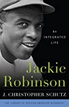 Jackie Robinson: An Integrated Life (Library of African American Biography)