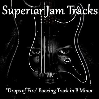 Drops of Fire Guitar Backing Track in B Minor
