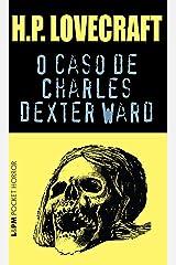 O Caso de Charles Dexter Ward eBook Kindle