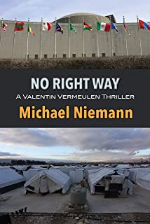 No Right Way (A Valentin Vermeulen Thriller Book 4)
