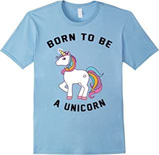 Best born to be a unicorn shirt Reviews