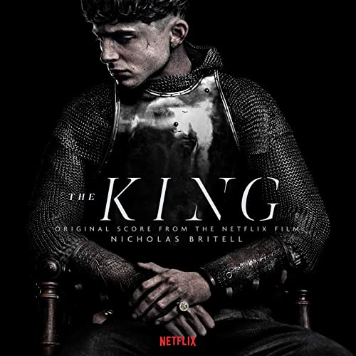 The King Original Score From The Netflix Film By Nicholas