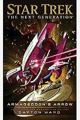 Armageddon's Arrow (Star Trek: The Next Generation) Kindle Edition