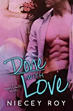 Done With Love (A What's Love??? novel Book 2)