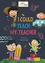 If I could teach my teacher