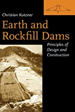 Earth and Rockfill Dams: Principles for Design and Construction (English Edition)