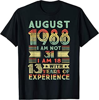August 1988 T Shirt 31 Year Old Shirt 1988 birthday gift