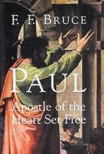 Paul: Apostle of the Heart Set Free
