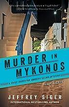 Murder in Mykonos (Chief Inspector Andreas Kaldis Mysteries Book 1)