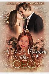 A babá virgem da filha do CEO : (LIVRO ÚNICO) eBook Kindle