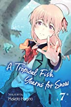 A Tropical Fish Yearns for Snow, Vol. 7 (English Edition)