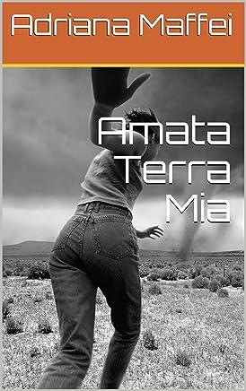 Amata Terra Mia