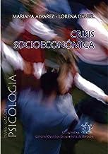 Crisis socioeconómica: Sintomatología mental y estrategias de afrontamiento (Spanish Edition)