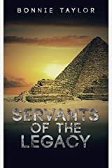 Servants of the Legacy Kindle Edition