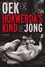 Hokwerda's kind (Dutch Edition)