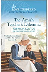 The Amish Teacher's Dilemma (North Country Amish Book 2) Kindle Edition