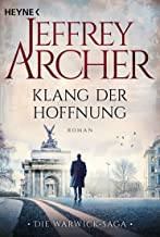 Klang der Hoffnung: Roman (Die Warwick-Saga 2) (German Edition)