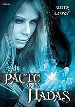 El Pacto de las Hadas (Novela Cydonia nº 2)