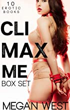 Climax Me: Erotic Domination and Submission Box Set