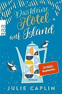 Das kleine Hotel auf Island (Romantic Escapes 4) (German Edition)