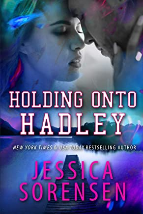 Holding onto Hadley: A Novel (Chasing the Harlyton Sisters Book 3)