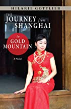 The Journey From Shanghai to Gold Mountain