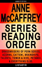 Anne McCaffrey Series Reading Order: Series List - In Order: Dragonriders of Pern series, Acorna series, Catteni sequence, Brainships, The Talent series, ... (Listastik Series Reading Order Book 21)