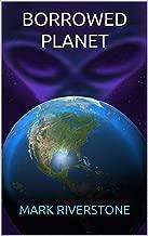 Borrowed Planet (Grey Earth Trilogy Book 1)
