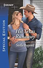 His Texas Runaway (Men of the West Book 2691)